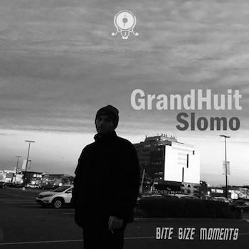 GrandHuit - Slomo - BSM#19