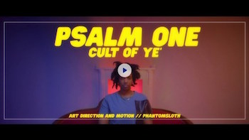 Psalm One - Cult Of Ye video