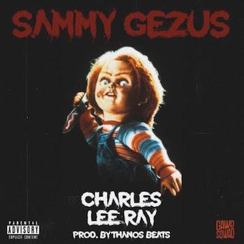 Sammy Gezus - Charles Lee Ray