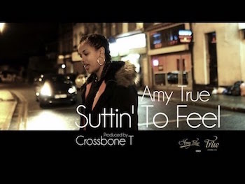 Amy True - Suttin' To Feel video