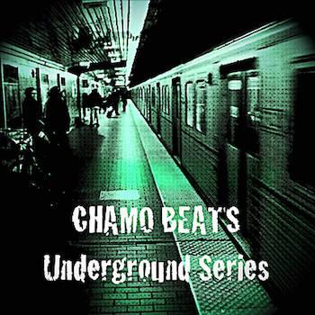 Chamo Beats - Underground Series