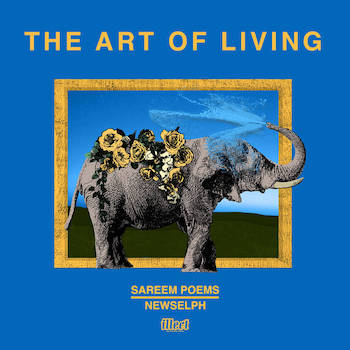 Sareem Poems Newselph's - The Art of Living