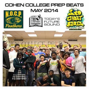 Today's Future Sound 3rd Coast Beats Present - Cohen College Prep Beats 2014