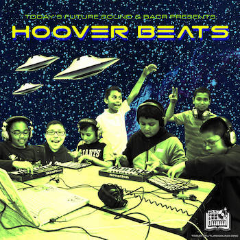 Today's Future Sound, BACR Hoover Elementary Present - Hoover Beats Vol. II