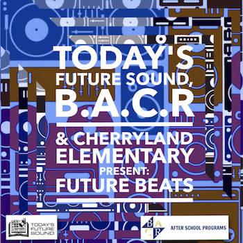 Today's Future Sound Cherryland Elementary Present - CherryBeats