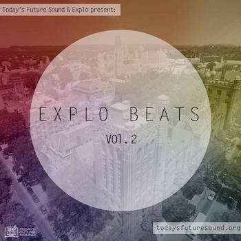 Today's Future Sound Explo Present - Explo Beats Vol. II