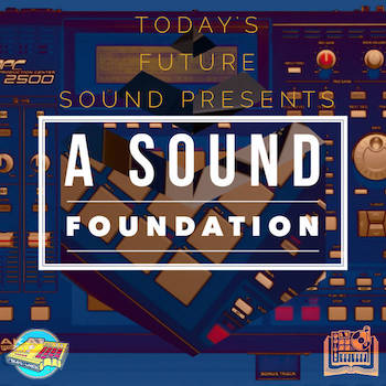 Today's Future Sound Presents - A Sound Foundation (Beat Tape/Compilation)
