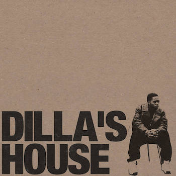 Abjo - Dilla's House