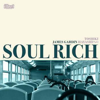 James Gardin Toshiki Hayashi(%C) - Soul Rich