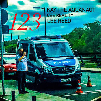 Kay the Aquanaut & Lee Reed & Cee Reality - 123