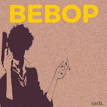 saib. - Bebop