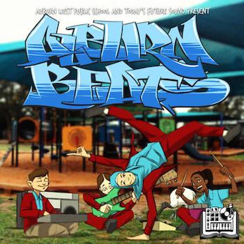 Today's Future Sound and Auburn West Public School Present: Auburn Beats