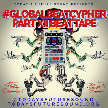 Today's Future Sound presents: Global Beat Cypher Part XII