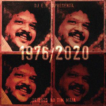 DJ E.B. – 1976/2020 Tim Maia Tributo