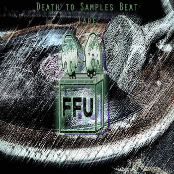 Filthy Fingers United - Death to Samples