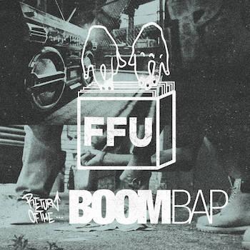Filthy Fingers United - Return of the BOOM BAP