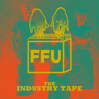 Filthy Fingers United - The Industry Tape