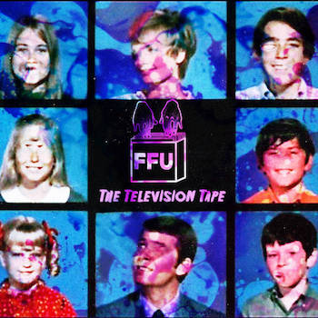 Filthy Fingers United - The Television Tape