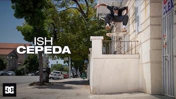 Ish Cepeda - DC Part