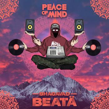 Peace Of Mind - Bhagavad Beatä