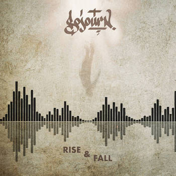 Sojourn - Rise Fall