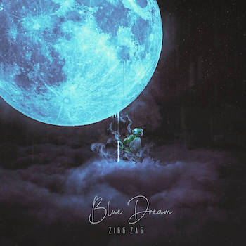 Zigg Zag – Blue Dream