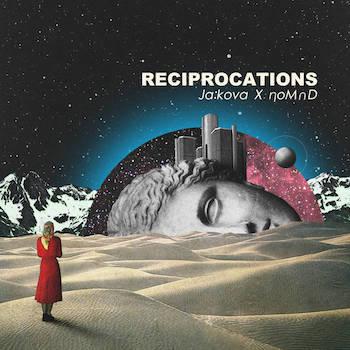 Ja:Kova x Nomad - Reciprocations