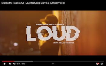 Skanks the Rap Martyr feat. Starvin B - Loud video