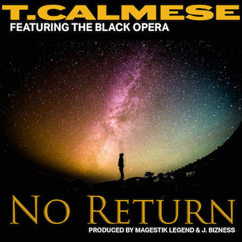 T. Calmese feat. The Black Opera - No Return
