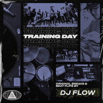 DJ FLOW - TRAINING DAY Original B-Boy Breaks Beat Flips