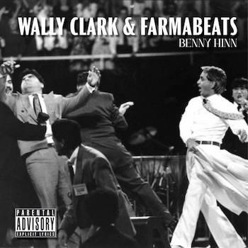 Wally Clark - Benny Hinn