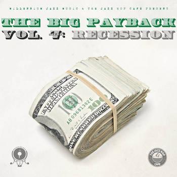 Millennium Jazz Music - The Big Payback #7: Recession