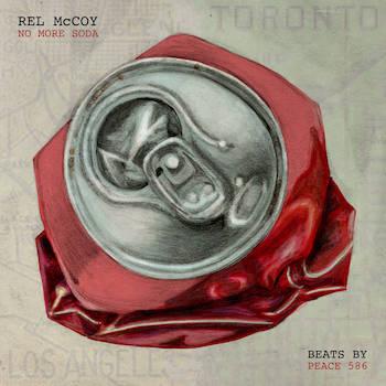 Rel McCoy Peace 586 - No More Soda EP