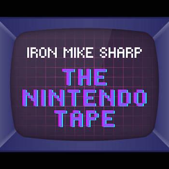 ronMikeSharp - The Nintendo Tape
