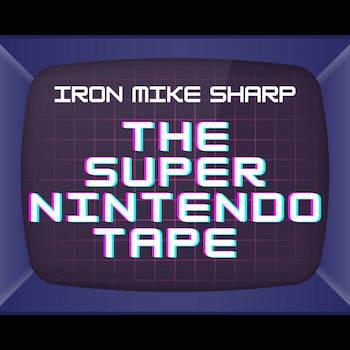 ronMikeSharp - The Super Nintendo Tape