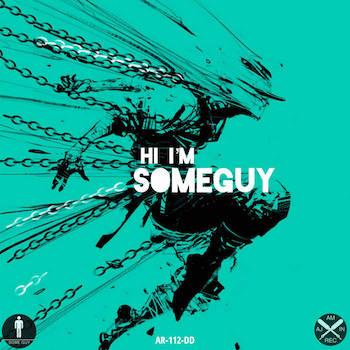 SomeGuy - Hi, Im SomeGuy