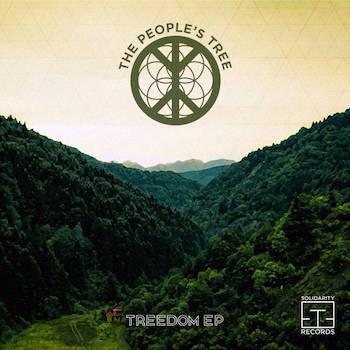 The Peoples Tree - Treedom EP