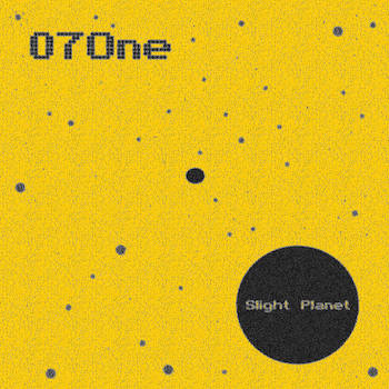 07One - Slight Planet