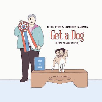 Aesop Rock Homeboy Sandman - Get A Dog (Fort Minor Remix)