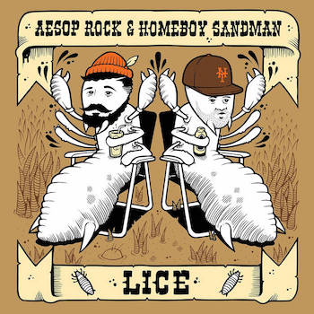 Aesop Rock Homeboy Sandman - Lice