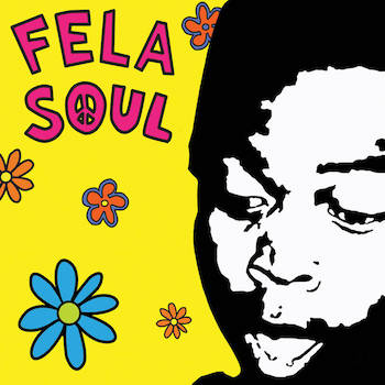 Amerigo Gazaway - Fela Soul (Deluxe Edition)