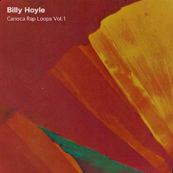 Billy Hoyle - Carioca Rap Loops Vol.1
