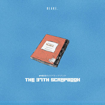 Blakesmith - The 37th Scrapbook