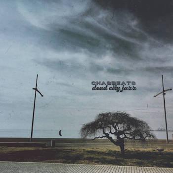ChasBeats - Dead City Jazz