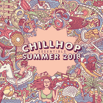 Chillhop Music - Chillhop Essentials - Summer 2018