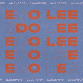 Edo Lee - Amanecer