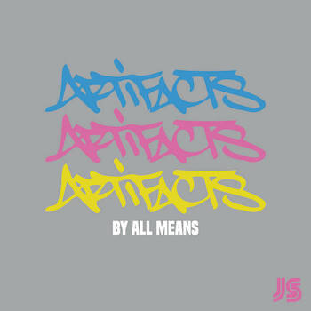 Jazz Spastiks feat. Artifacts - By All Means