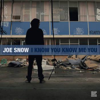 Joe Snow - I Know You Know Me You