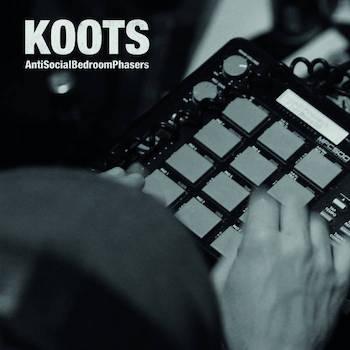 Koots - Anti Social Bedroom Phasers