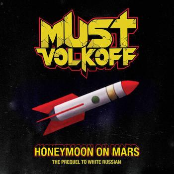 Must Volkoff - Honeymoon On Mars